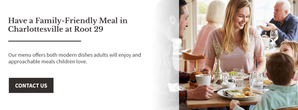 Have a family-friendly meal in Charlottesville at Root 29